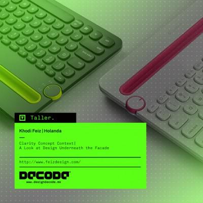 DECODE 2015: Taller Clarity Concept Context por Khodi Feiz