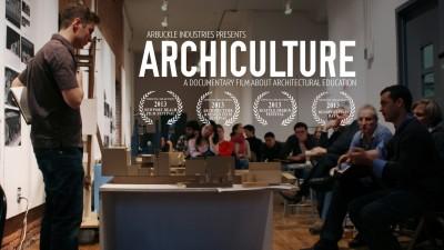 Documental: Archiculture