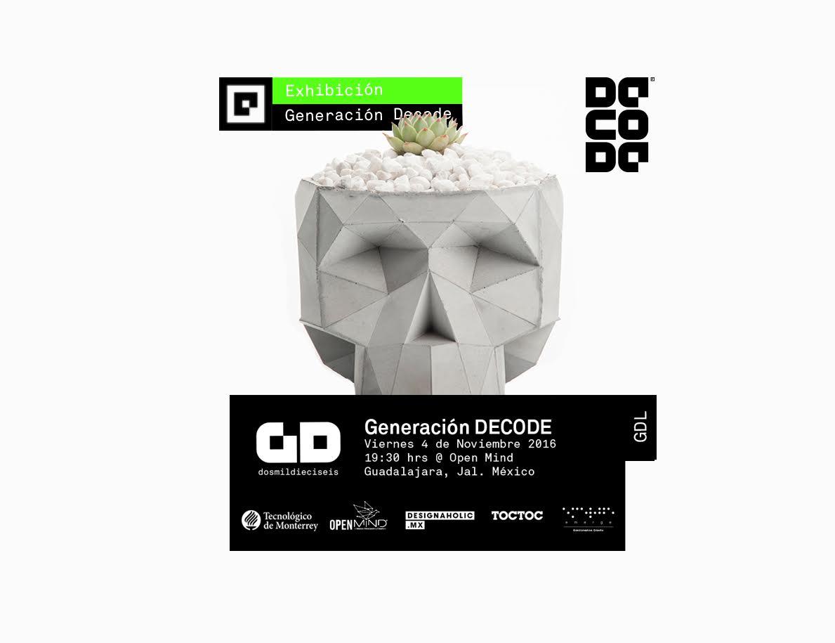 Apertura Exhibición Generación DECODE 2016 en Guadalajara